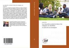 Couverture de La réussite scolaire dans les cégeps au Québec