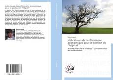 Bookcover of Indicateurs de performance économique pour la gestion de l'hôpital