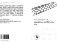 Portada del libro de Les endoprothèses pour les ruptures de l'isthme aortique