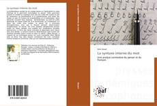 Bookcover of La syntaxe interne du mot