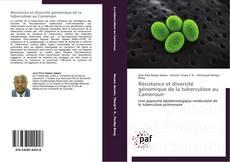 Обложка Résistance et diversité génomique de la tuberculose au Cameroun
