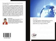 Cartographie thématique via la classification orientée objet kitap kapağı