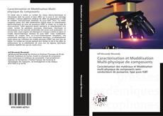 Caractérisation et Modélisation Multi-physique de composants kitap kapağı