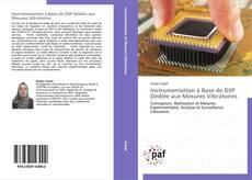 Bookcover of Instrumentation à Base de DSP Dédiée aux Mesures Vibratoires