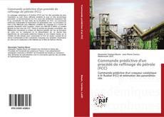 Bookcover of Commande prédictive d'un procédé de raffinage de pétrole (FCC)