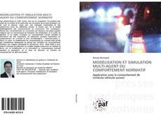 Bookcover of MODÉLISATION ET SIMULATION MULTI-AGENT DU COMPORTEMENT NORMATIF