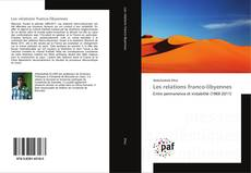 Couverture de Les relations franco-libyennes