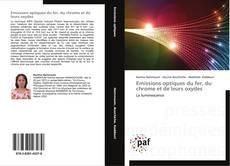 Bookcover of Emissions optiques du fer, du chrome et de leurs oxydes