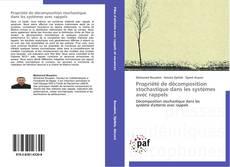 Capa do livro de Propriété de décomposition stochastique dans les systèmes avec rappels