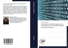 Buchcover von La Prévision Hydrologique par l'Intelligence Computationnelle