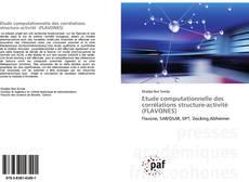 Buchcover von Etude computationnelle des corrélations structure-activité (FLAVONES)