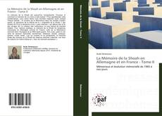 Portada del libro de La Mémoire de la Shoah en Allemagne et en France - Tome II