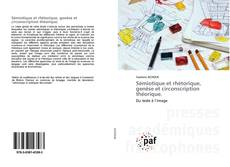 Sémiotique et rhétorique, genèse et circonscription théorique. kitap kapağı