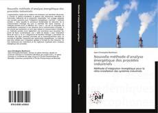 Couverture de Nouvelle méthode d'analyse énergétique des procédés industriels
