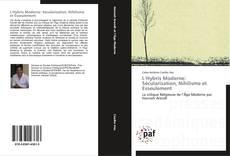 Borítókép a  L'Hybris Moderne: Sécularisation, Nihilisme et Esseulement - hoz