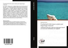 Bookcover of Traitement des eaux usées par lagunage naturel