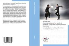Bookcover of Appropriation d'un outil de gestion dans une administration publique