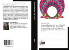 Bookcover of Une application de la positivité totale à l'étude des peacocks