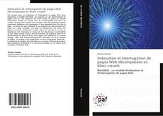 Bookcover of Indexation et interrogation de pages Web décomposées en blocs visuels