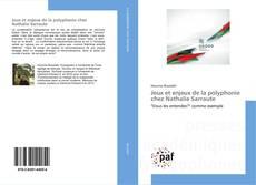 Copertina di Jeux et enjeux de la polyphonie chez Nathalie Sarraute