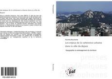 Les enjeux de la cohérence urbaine dans la ville de Bejaia kitap kapağı