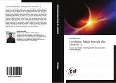 Bookcover of L'émission haute énergie des binaires X