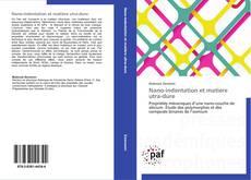Capa do livro de Nano-indentation et matière utra-dure