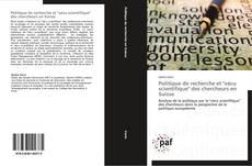 """Bookcover of Politique de recherche et """"vécu scientifique"""" des chercheurs en Suisse"""