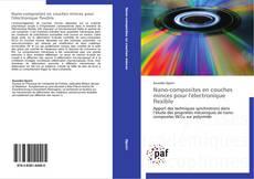 Capa do livro de Nano-composites en couches minces pour l'électronique flexible