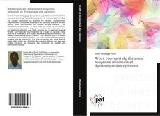 Portada del libro de Arbre couvrant de distance moyenne minimale et dynamique des opinions