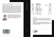 Couverture de Acteurs privés dans le système de règlement des différends de l'OMC