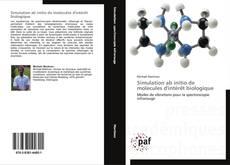 Bookcover of Simulation ab initio de molecules d'intérêt biologique