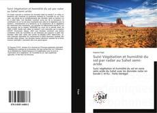 Suivi Végétation et humidité du sol par radar au Sahel semi-aride kitap kapağı