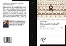 Bookcover of Guide de mise en place d'un système de management intégré