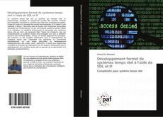 Bookcover of Développement formel de systèmes temps réel à l'aide de SDL et IF