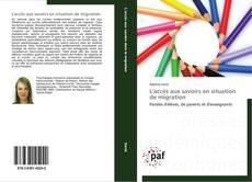 Capa do livro de L'accès aux savoirs en situation de migration