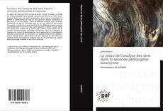 Bookcover of La place de l'analyse des sens dans la seconde philosophie biranienne