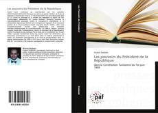 Les pouvoirs du Président de la République kitap kapağı