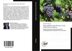 Couverture de Biosynthèse des flavan-3-ols chez Vitis vinifera