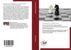 Bookcover of Cocontraction Spastique: caractérisation biomécanique et physiologique