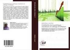 Portada del libro de Crédibilité de la politique monétaire et ciblage d'inflation