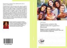 Bookcover of Expérience scolaire des adolescents de la guerre à Montréal