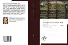 Bookcover of Diderot écrivain critique d'art Tome 1