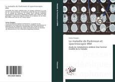 Borítókép a  La maladie de Parkinson et spectroscopie IRM - hoz
