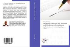 Copertina di Le régime juridique des marchés publics à procédure adaptée