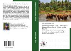 Bookcover of Développement D'un Cadre Pour L'évaluation De La Santé De La Faune