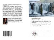 Couverture de Gestion de l'eau et développement durable dans le Monde