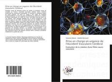 Prise en charge en urgence de l'Accident Vasculaire Cérébral kitap kapağı