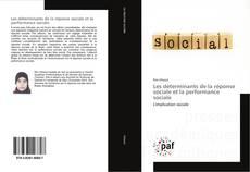 Couverture de Les déterminants de la réponse sociale et la performance sociale