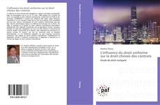 L'influence du droit uniforme sur le droit chinois des contrats kitap kapağı